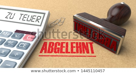 Calculator Stamp Abgelehnt zu teuer Stock photo © limbi007
