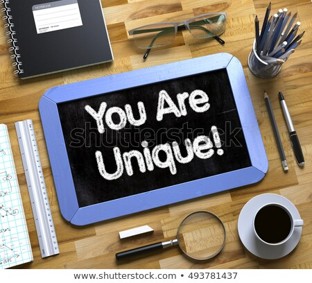 you are unique concept on small chalkboard 3d stock photo © tashatuvango