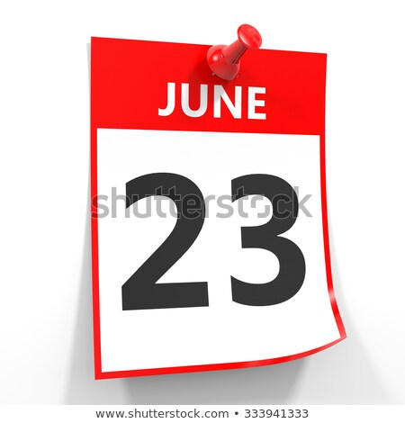 Wall calendar with a red pin - June 23 Stock photo © Zerbor
