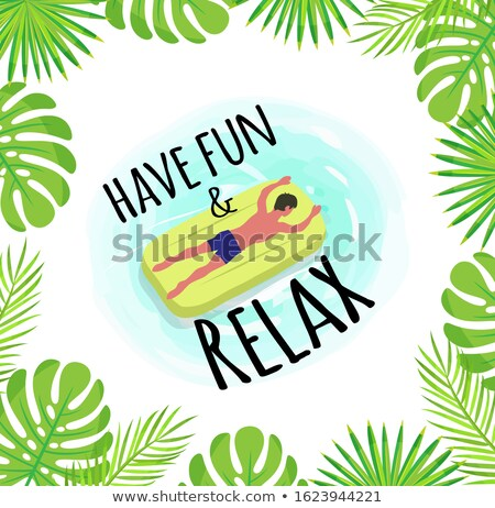 have fun and relax label tropical leaves framing stock photo © robuart