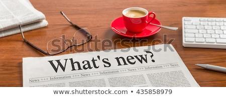 газета столе заголовок новых бизнеса Новости Сток-фото © Zerbor