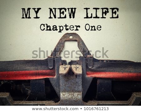 New Life Chapter One Typewriter Stock photo © ivelin