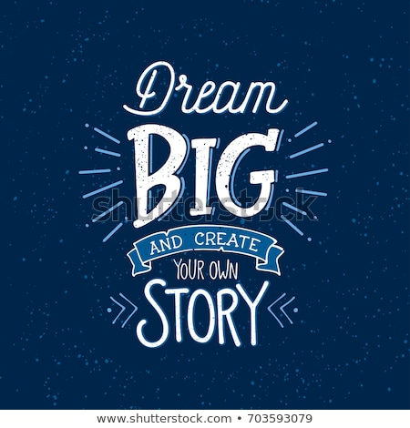 Stock photo: Dream Big - Chalkboard with Hand Drawn Text.