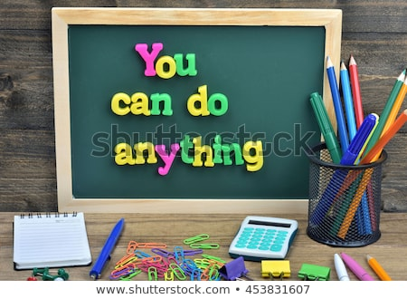 you can do anything text on green board stock photo © fuzzbones0