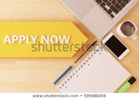 apply today Stock photo © nenovbrothers