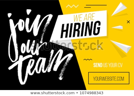 An image of a now hiring sign. Stock photo © alexmillos