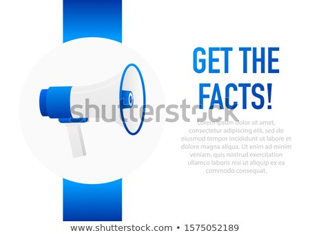 Get the facts message Stock photo © fuzzbones0