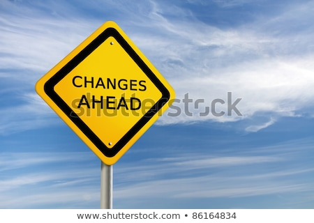 Change Ahead - Yellow Warning Sign Stock photo © iqoncept