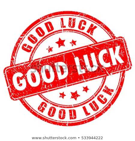 Good Luck -  Red Rubber Stamp. Stock photo © tashatuvango