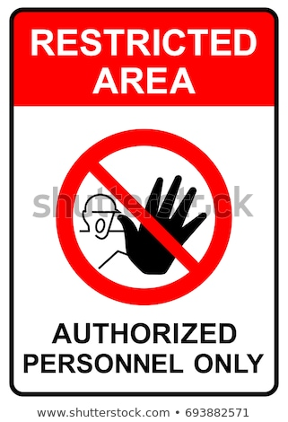 Warning sign, authorized personnel only for safety concept Stock photo © FrameAngel