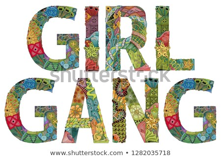Words GIRL GANG. Vector decorative zentangle object Stock photo © Natalia_1947