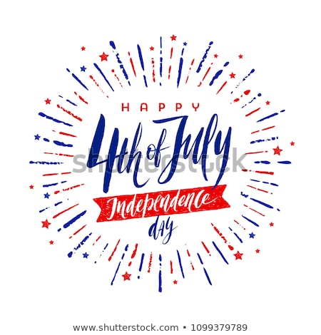 Happy 4th of July - Happy Independence Day July 4  Stock photo © Zsuskaa