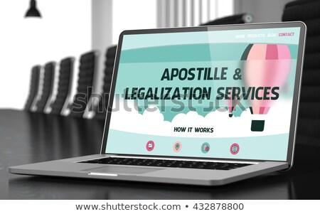 apostille and legalization services concept on laptop screen stock photo © tashatuvango