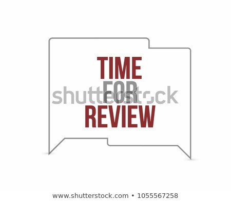 time for review chat bubbles. Illustration design graphic Stock photo © alexmillos