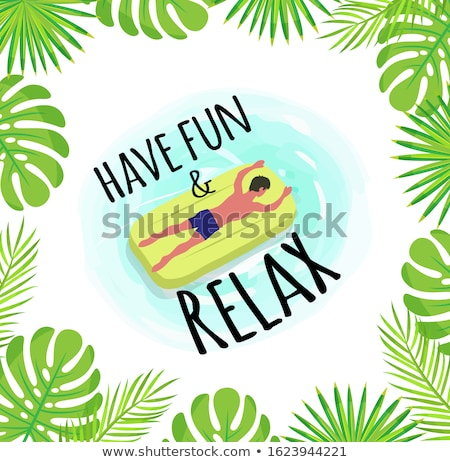 Have Fun and Relax Label, Tropical Leaves Framing Stock photo © robuart