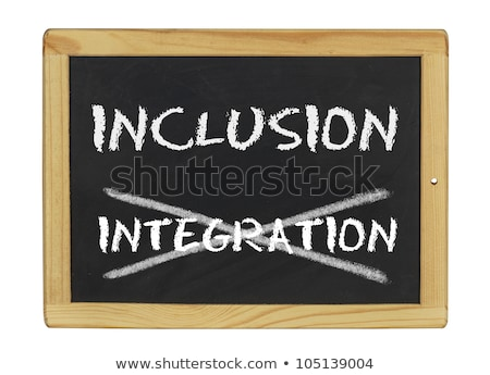 inclusion istead of integration Stock photo © Zerbor