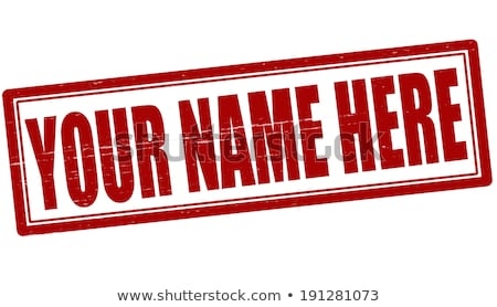 What is your name Stock photo © bbbar