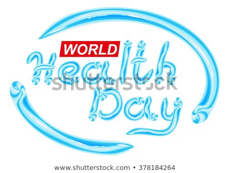 World Health Day. Blue Toothpaste lettering text Stock photo © orensila