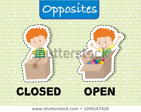 Opposite words for closed and open Stock photo © bluering