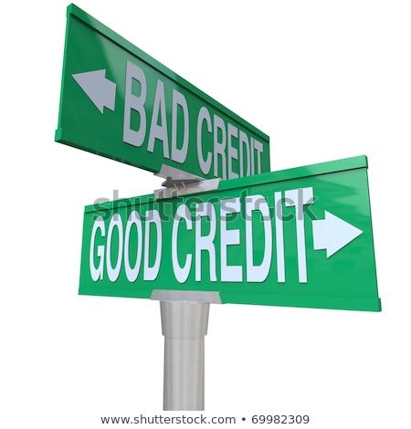 Iyi vs kötü kredi yol işareti vektör Stok fotoğraf © burakowski