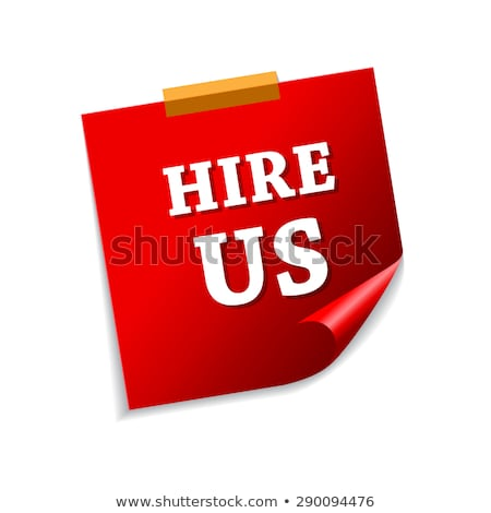 Hire Us Red Sticky Notes Vector Icon Design Stock photo © rizwanali3d