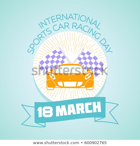 18 March International Sports Car Racing Day Stock photo © Olena