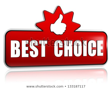 best choice and thumb up sign in 3d red banner with star Stock photo © marinini
