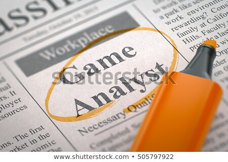Game Analyst Vacancy in Newspaper. Stock photo © tashatuvango