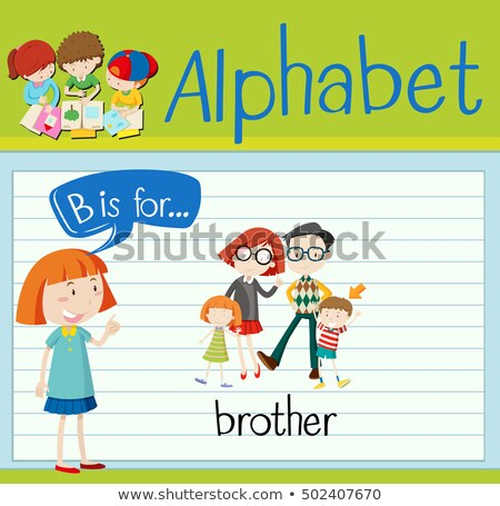 Flashcard alphabet B is for brother Stock photo © bluering