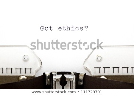 Typewriter Got Ethics Stock photo © ivelin