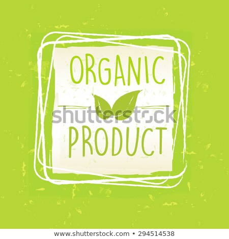 Organic Product With Leaf Sign In Frame Over Green Old Paper Bac Foto stock © marinini
