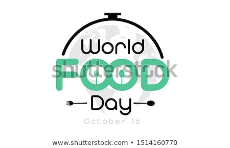 16 october World Food Day Stock photo © Olena