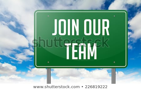 Join Our Team on Green Highway Signpost. Stock photo © tashatuvango