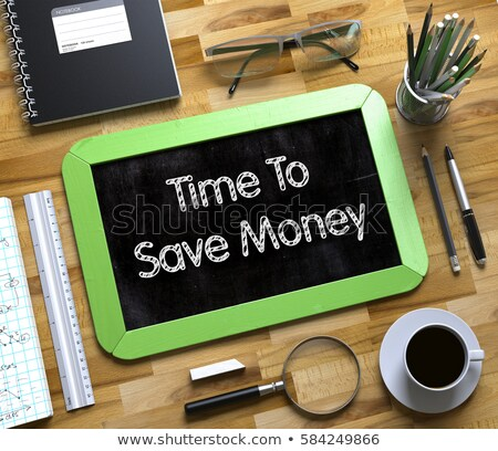 Small Chalkboard with Time To Save Money Concept. 3D. Stock photo © tashatuvango