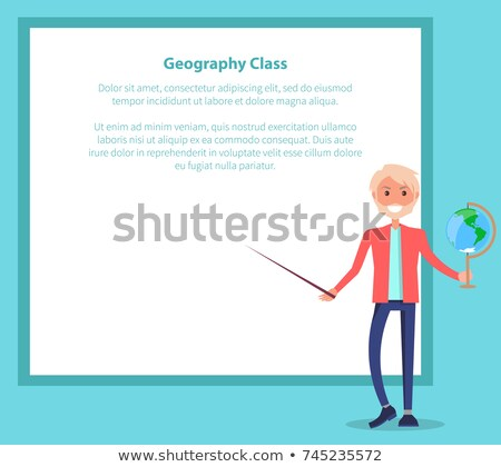Geography Class Poster with Teacher Holding Globe Stock photo © robuart