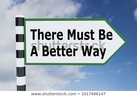 mieux · façon · autoroute · signe · de · rue · stratégie · planification - photo stock © stevanovicigor