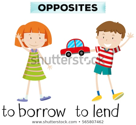 Opposite wordcard for borrow and lend Stock photo © bluering