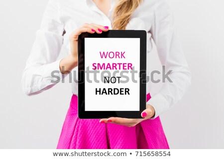 Work smarter not harder motivational quote Stock photo © stevanovicigor