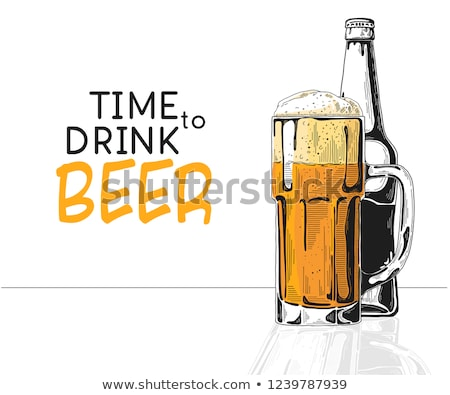 Bottle of beer. Glass with beer. Caption: time to drink. Vector illustration of a sketch style Stock photo © Arkadivna