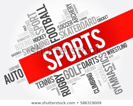 Sports word Stock photo © fuzzbones0