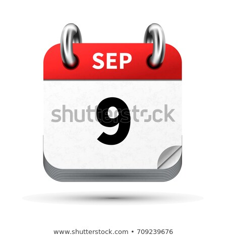 Bright realistic icon of calendar with 9 september date isolated on white Stock photo © evgeny89