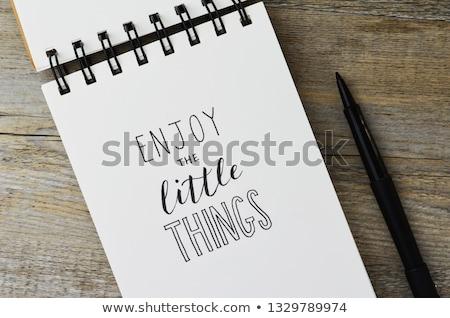 Enjoy little things text on notepad  Stock photo © fuzzbones0