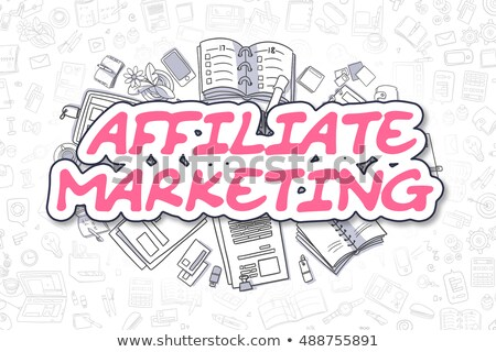 affiliate marketing   doodle magenta text business concept stock photo © tashatuvango