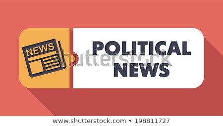 political news on scarlet in flat design stock photo © tashatuvango