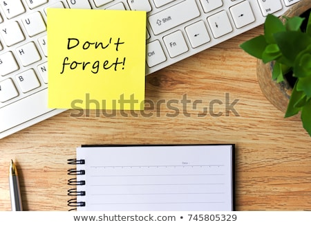 dont forget word on notepad stock photo © fuzzbones0