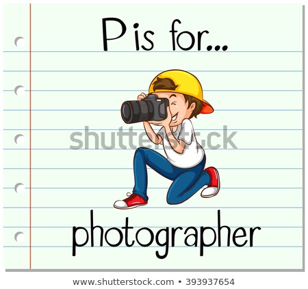 Flashcard alphabet P is for photographer Stock photo © bluering