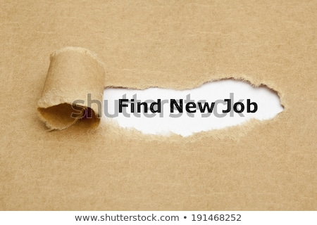 find new job torn paper concept stock photo © ivelin