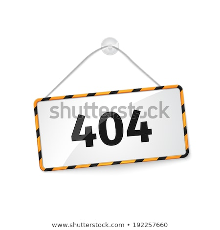 404 error. Realistic hanging panel, billboard, banner. Stock photo © netkov1