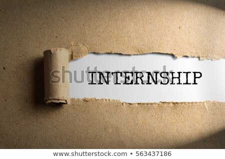 Internship Torn Paper Concept Stock photo © ivelin