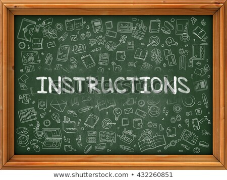 Instructions Concept. Green Chalkboard with Doodle Icons. Stock photo © tashatuvango